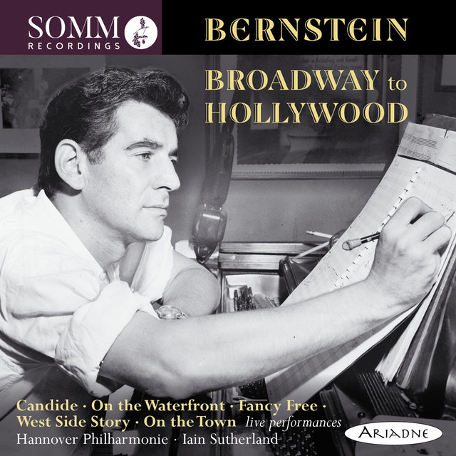Bernstein: Broadway to Hollywood (Live)