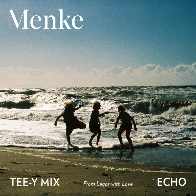 Echo (From Lagos with Love) [Tee-Y Mix Remix]