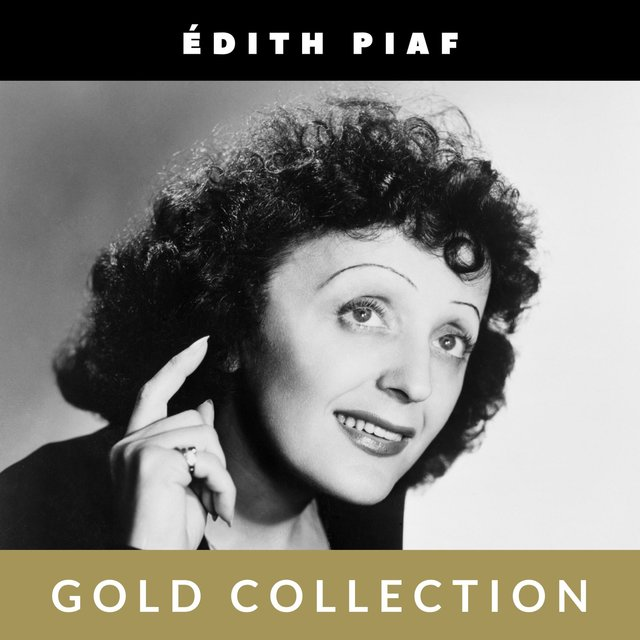 Édith Piaf - Gold Collection