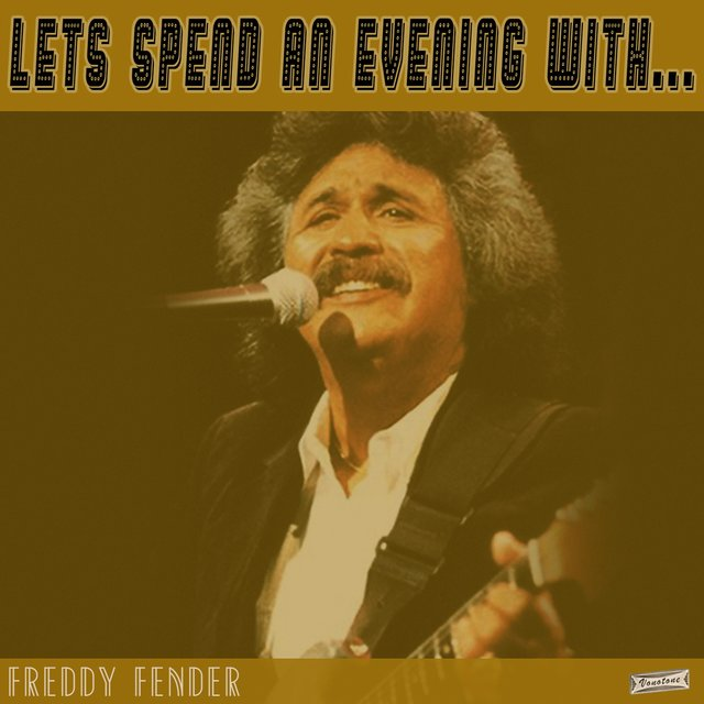 Let's Spend an Evening with Freddy Fender