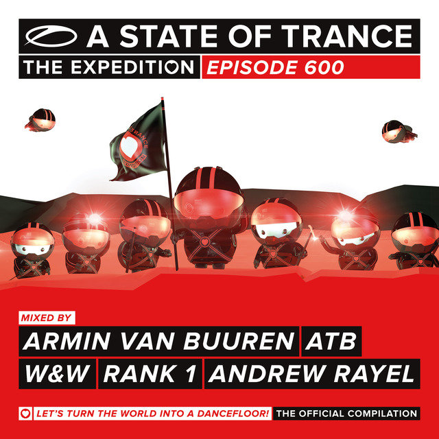 A State Of Trance 600 (Mixed Version)