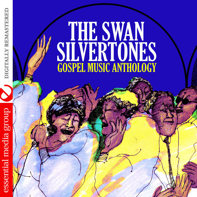Gospel Music Anthology (Digitally Remastered)