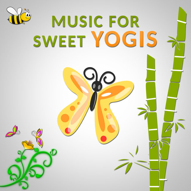 Music for Sweet Yogis: Relaxing Instrumental Background Music and Yoga Class Exercises for Little Ones, Soothing Nature & Animal Sounds (Birds, Rainforest, Calm Sea Waves)
