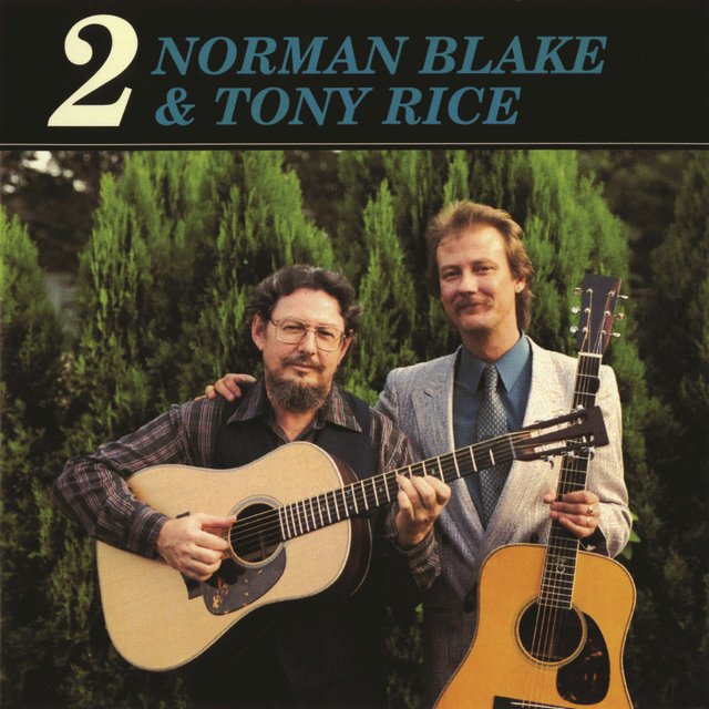 Norman Blake & Tony Rice 2