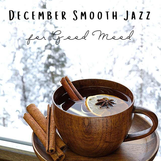 December Smooth Jazz for Good Mood: Happy Winter Morning Jazz