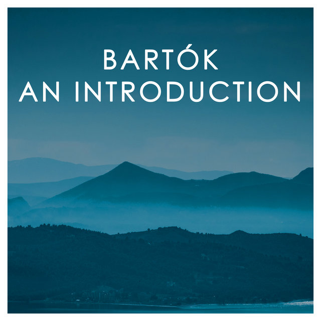 Bartók: An Introduction