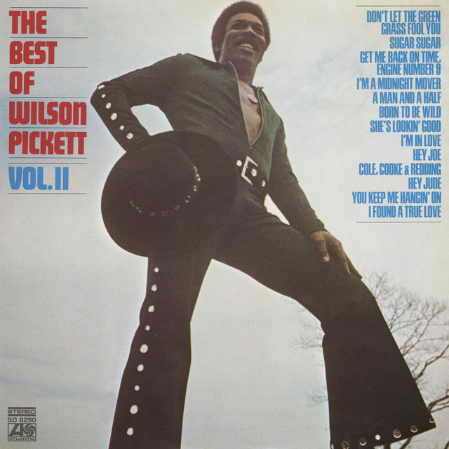 The Best Of Wilson Pickett, Volume II