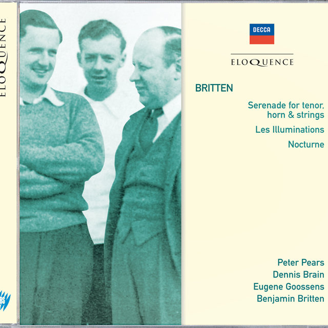 BRITTEN: Serenade for Tenor, Horn & Strings; Les Illuminations; Nocturne