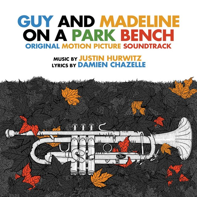 Guy & Madeline on a Park Bench (Original Motion Picture Soundtrack)
