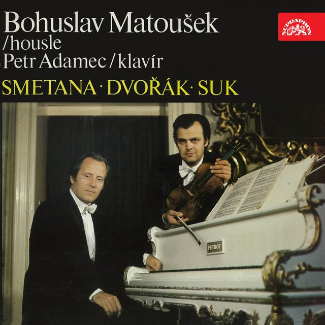 Smetana, Suk, Dvořák: Works for Violin and Piano