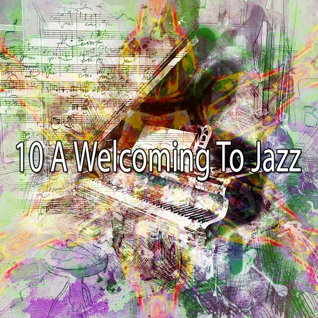 10 A Welcoming to Jazz