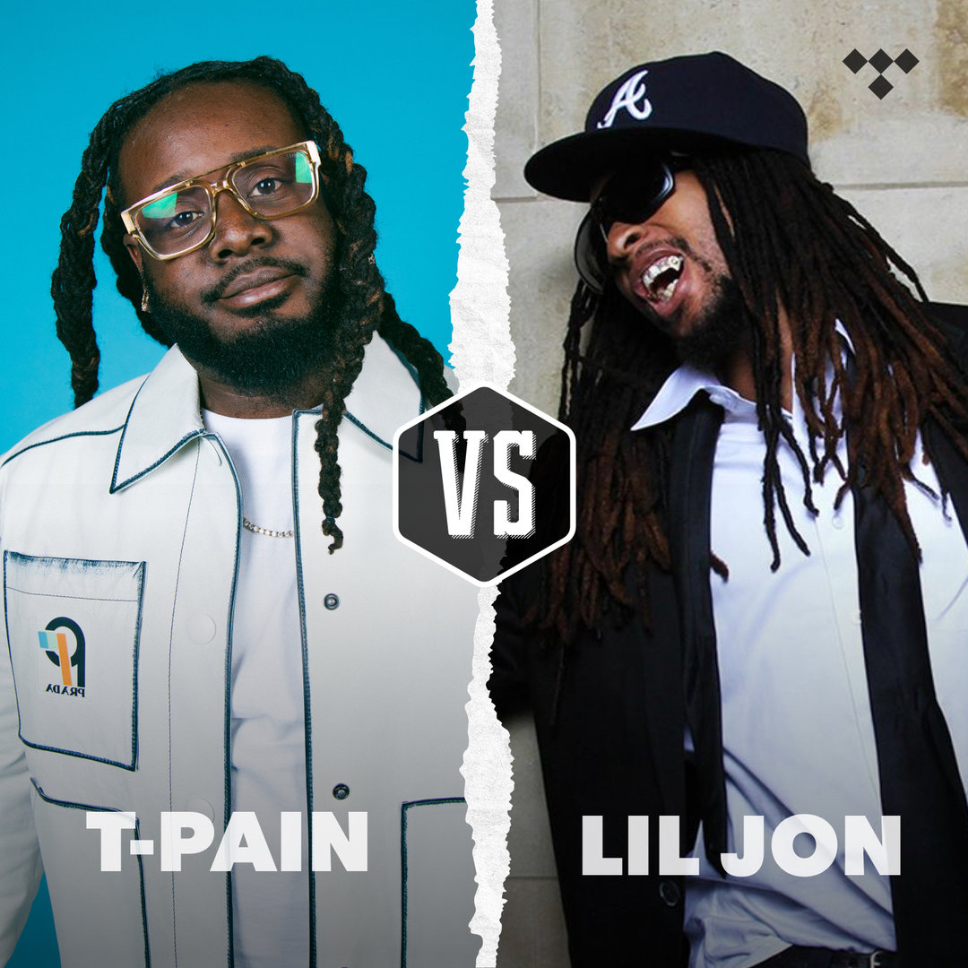 Playlist: T-Pain vs Lil Jon