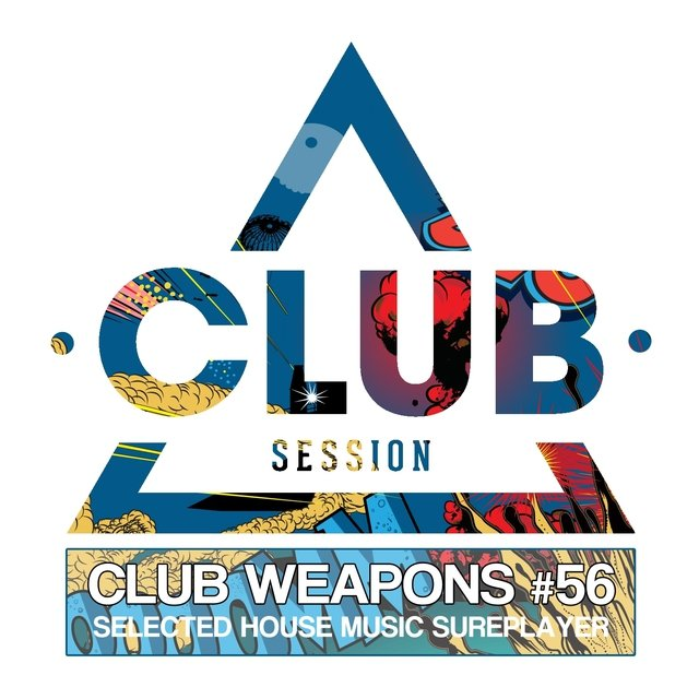 Club Session Pres. Club Weapons No. 56