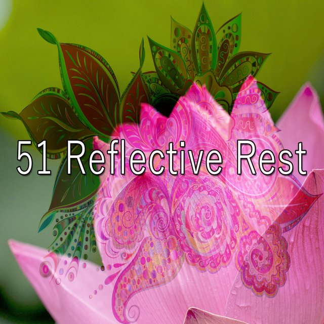 51 Reflective Rest