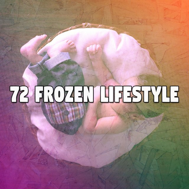 72 Frozen Lifestyle