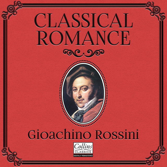 Classical Romance with Gioachino Rossini