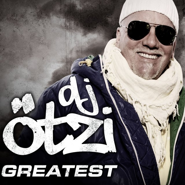 Greatest - DJ Ötzi