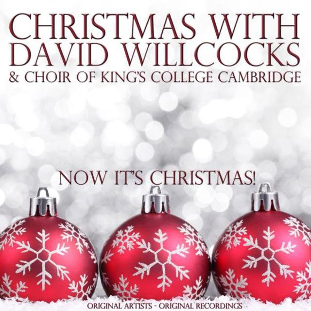 Christmas With: David Willcocks & Choir of King's College Cambridge
