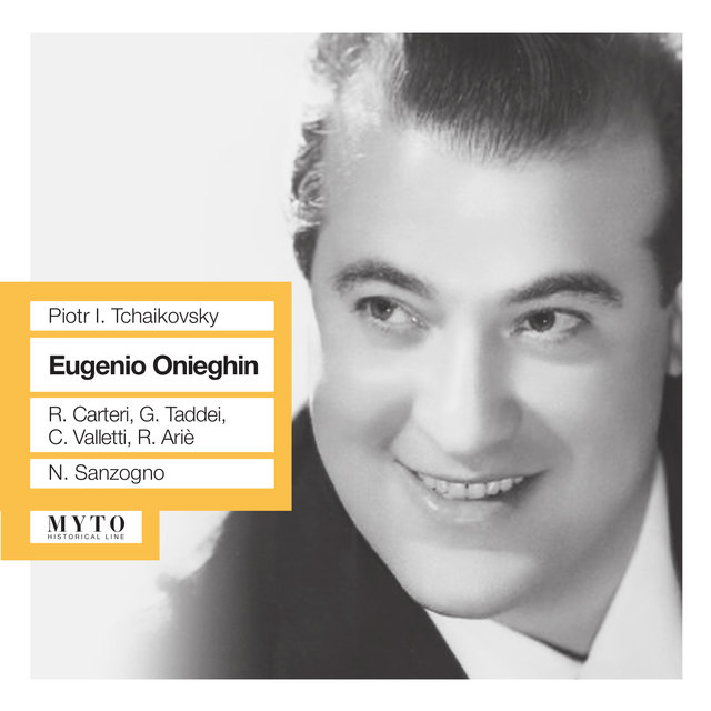 Tchaikovsky: Eugene Onegin, Op. 24, TH 5 (Sung in Italian) [Recorded 1953]
