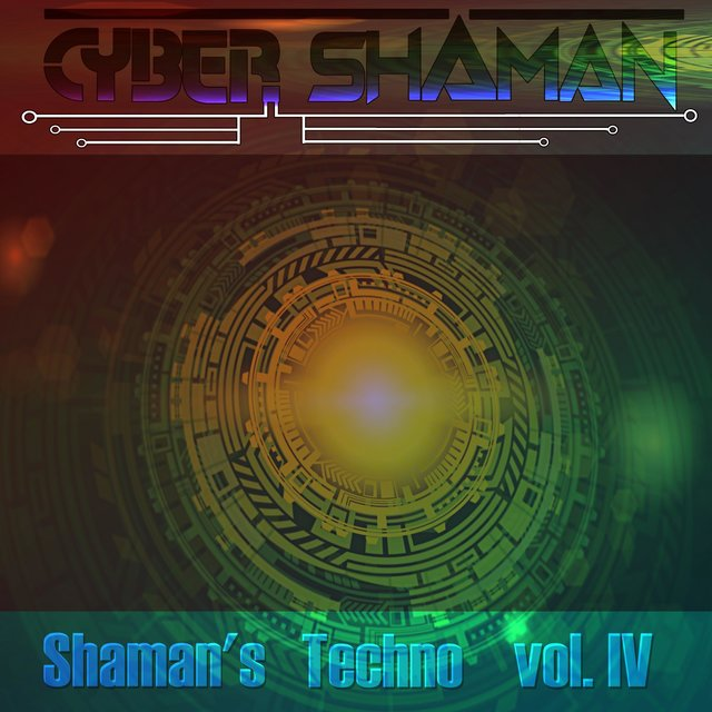 Shaman's Techno Vol. IV