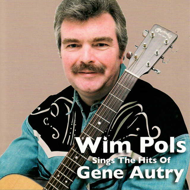 Wim Pols Sings the Hits of Gene Autry