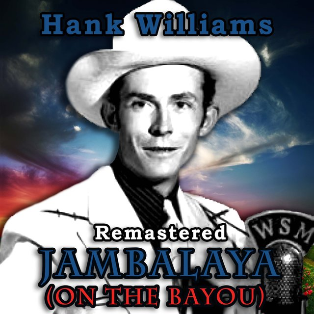 Jambalaya (On the Bayou) (Remastered)