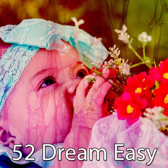 52 Dream Easy