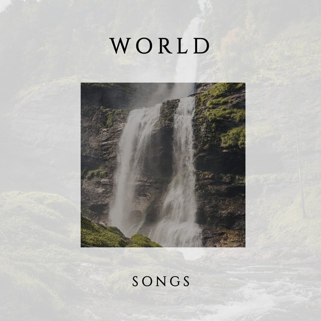 Soft Tranquil World Songs