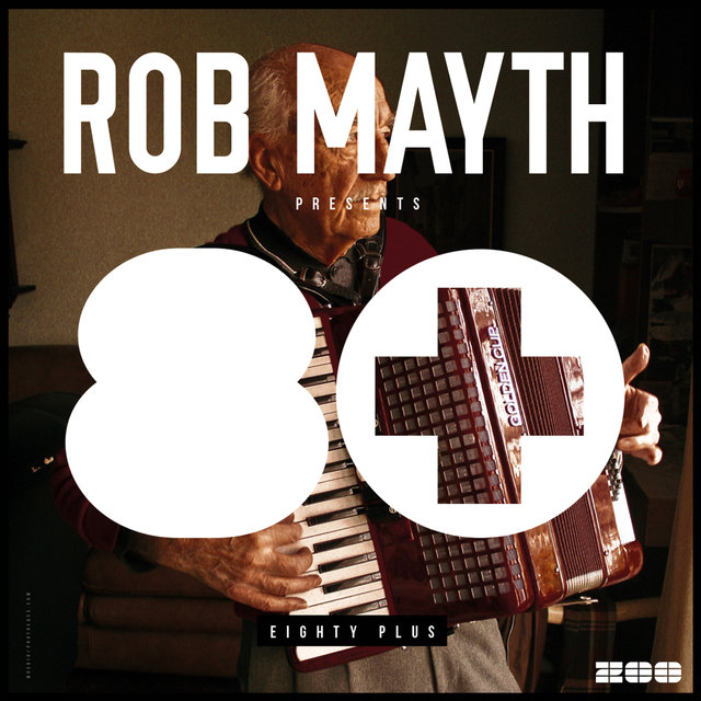 Rob Mayth Presents 80+