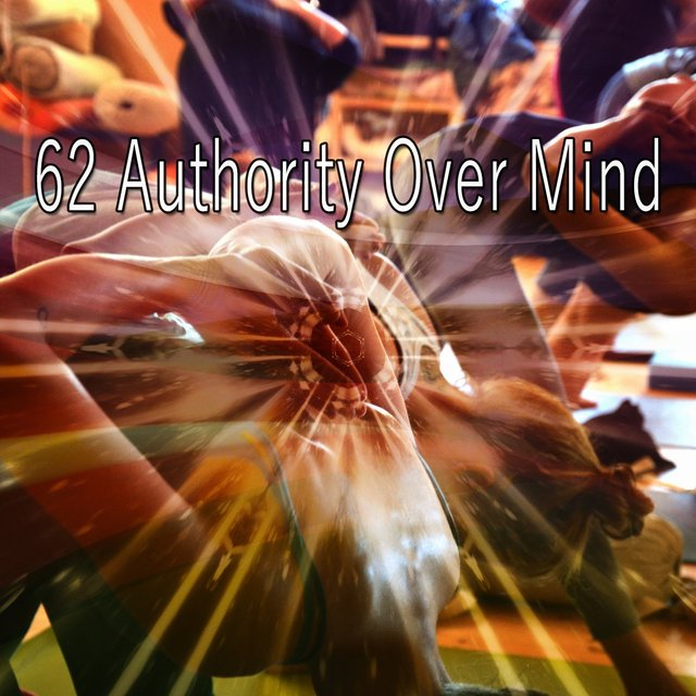 62 Authority over Mind