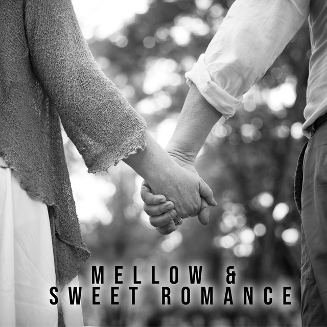 Mellow & Sweet Romance – Instrumental Jazz Music, Romantic Time, Jazz Sensual