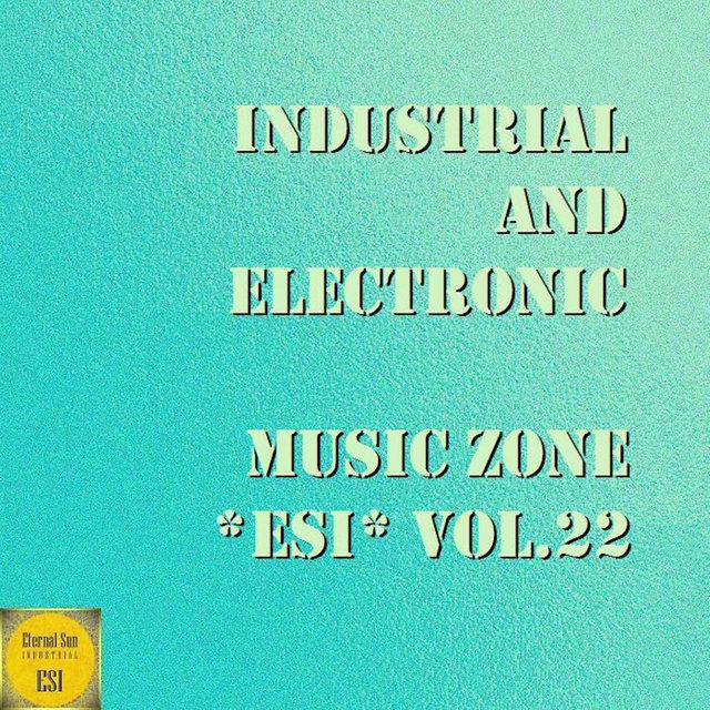 Industrial And Electronic: Music Zone ESI, Vol. 22