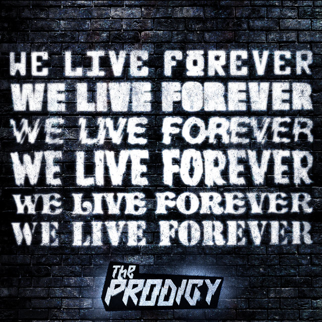We Live Forever