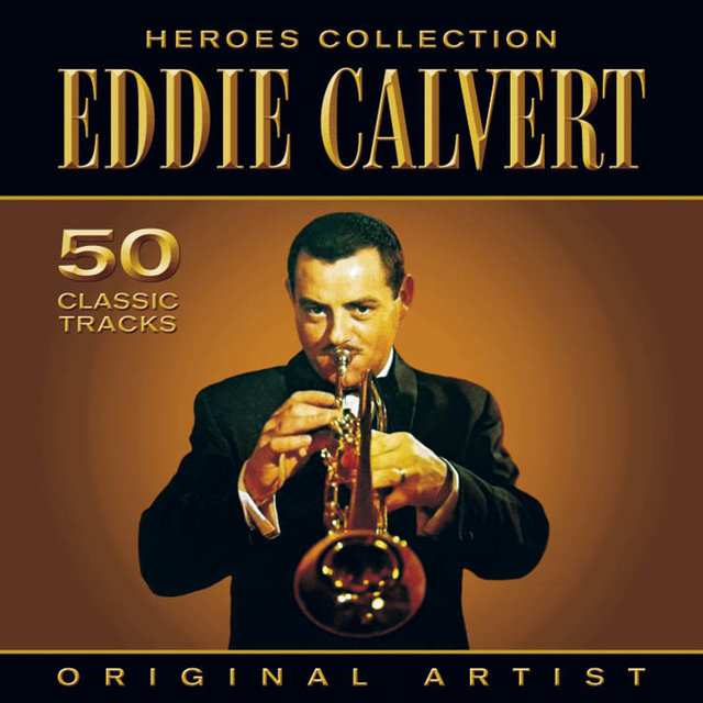 Heroes Collection - Eddie Calvert