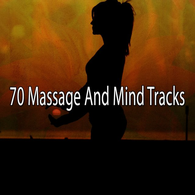 70 Massage and Mind Tracks