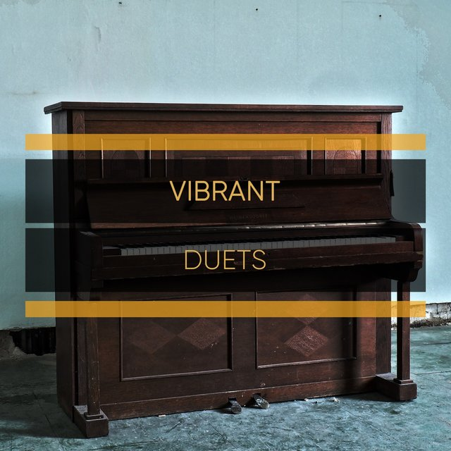 Vibrant Chillout Duets