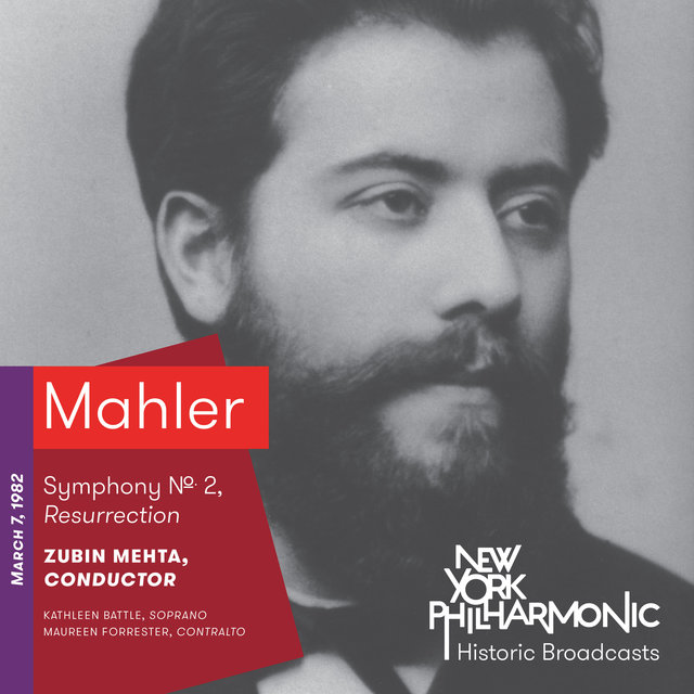 Mahler: Symphony No. 2, Resurrection (Recorded 1982)