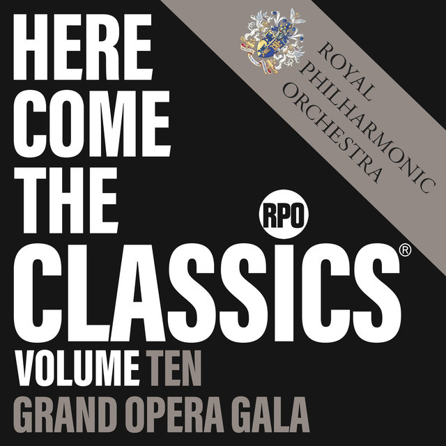 Here Come the Classics, Vol. 10: Grand Opera Gala