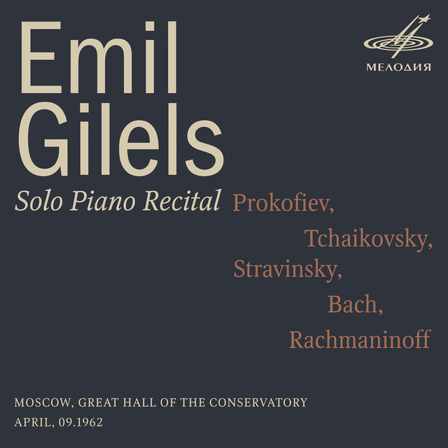 Emil Gilels: Solo Piano Recital. April 9, 1962 (Live)