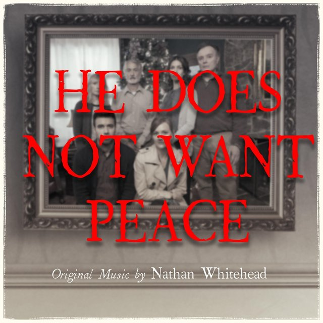 He Does Not Want Peace (Original Motion Picture Soundtrack)