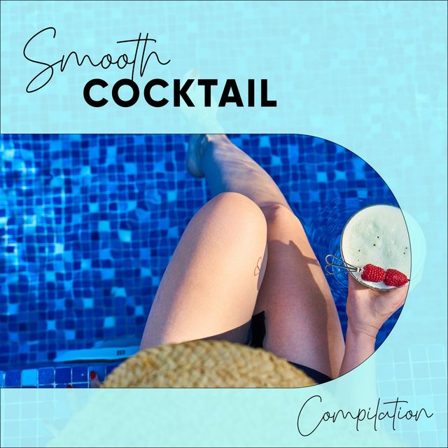 Smooth Cocktail Compilation