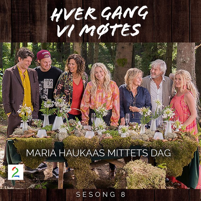 Maria Haukaas Mittets dag (Sesong 8)