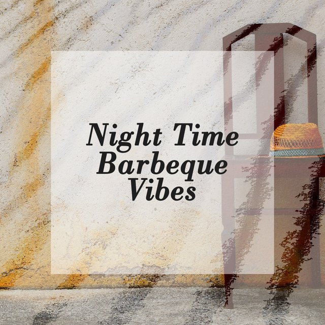 Night Time Barbeque Vibes