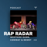 Westside Gunn, Conway, and Benny, Episode 58