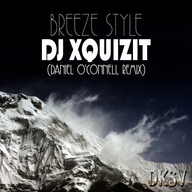 Breeze Style (Daniel O'Connell Remix)