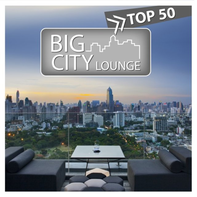 Big City Lounge Top 50