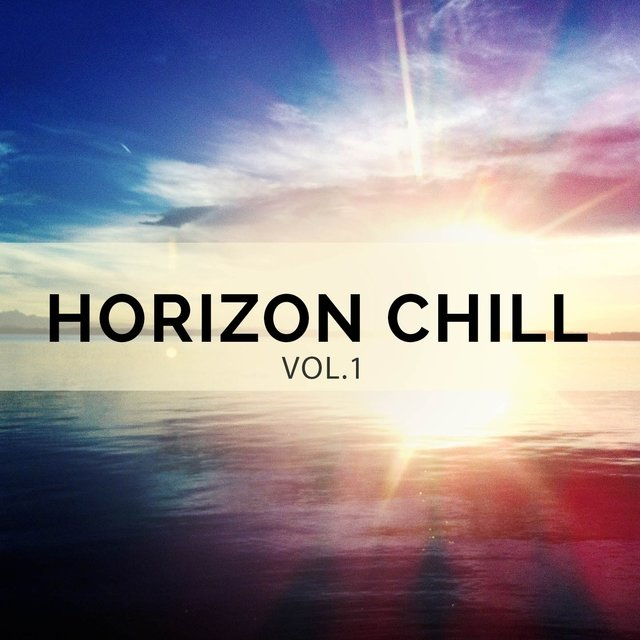 Horizon Chill, Vol. 1 (Relaxed Chill out and Ambient Moods )