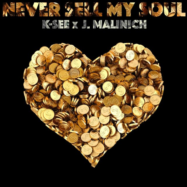 Never Sell My Soul (feat. J. Malinich)