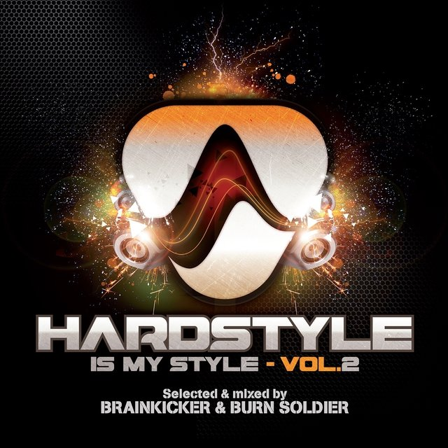 Hardstyle Is My Style, Vol. 2