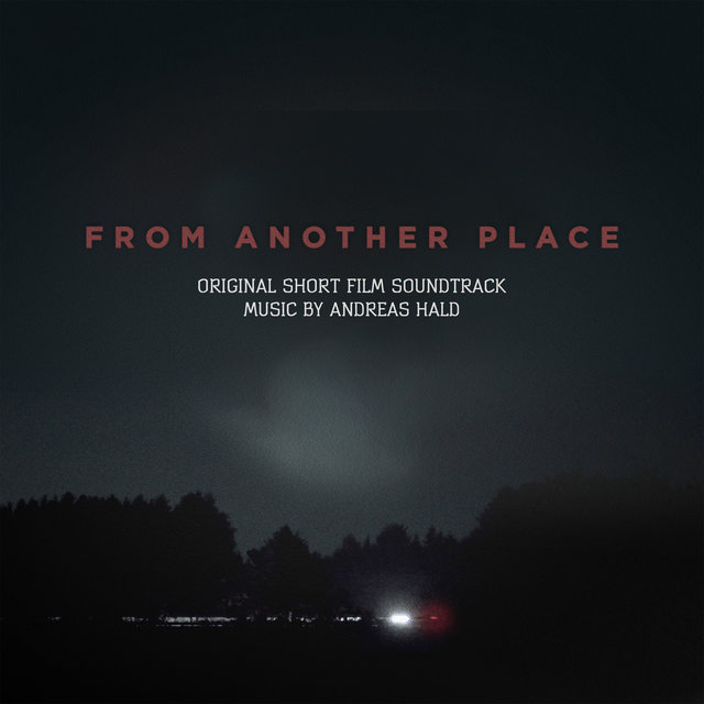From Another Place (Original Short Film Soundtrack)